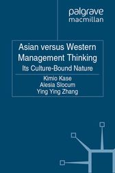 Asian versus Western Management Thinking by Kimio Kase