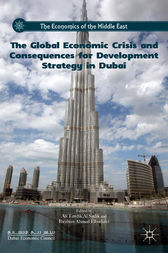 The Global Economic Crisis and Consequences for Development Strategy in Dubai by Ali Al Sadik