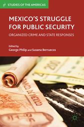 Mexico's Struggle for Public Security by G. Philip