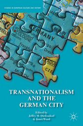 Transnationalism and the German City by J. Diefendorf