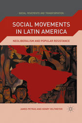 Social Movements in Latin America by J. Petras