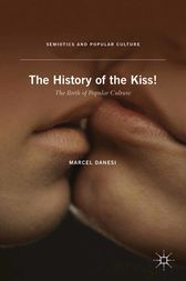 The History of the Kiss! by M. Danesi