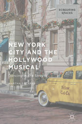 New York City and the Hollywood Musical by Martha Shearer
