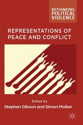 Representations of Peace and Conflict by S. Gibson