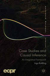 Case Studies and Causal Inference by I. Rohlfing