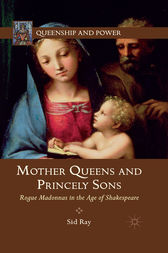 Mother Queens and Princely Sons by S. Ray
