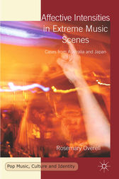 Affective Intensities in Extreme Music Scenes by R. Overell