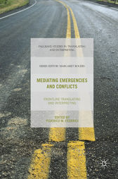 Mediating Emergencies and Conflicts by Federico M. Federici