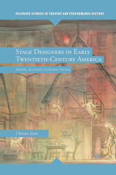 Stage Designers in Early Twentieth-Century America by E. Essin
