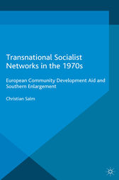 Transnational Socialist Networks in the 1970s by Christian Salm