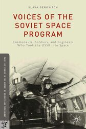Voices of the Soviet Space Program by S. Gerovitch