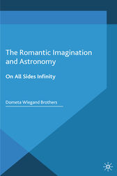 The Romantic Imagination and Astronomy by Dometa Wiegand Brothers