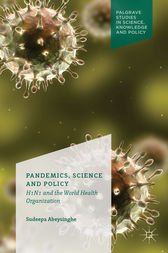 Pandemics, Science and Policy by S. Abeysinghe