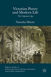 Victorian Poetry and Modern Life by Natasha Moore
