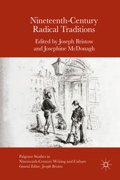 Nineteenth-Century Radical Traditions by Joseph Bristow
