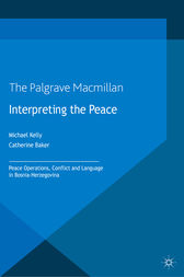 Interpreting the Peace by M. Kelly