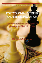 Postcolonial Citizens and Ethnic Migration by Michael O. Sharpe