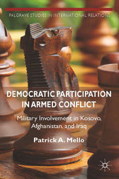 Democratic Participation in Armed Conflict by Patrick A. Mello