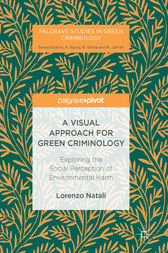 A Visual Approach for Green Criminology by Lorenzo Natali