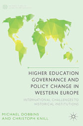 Higher Education Governance and Policy Change in Western Europe by M. Dobbins