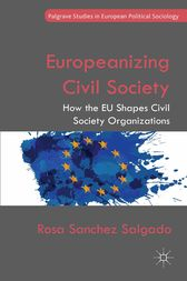 Europeanizing Civil Society by Rosa Sanchez Salgado