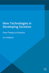 New Technologies in Developing Societies by L. Obijiofor