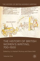 The History of British Women's Writing, 700-1500 by Liz Herbert McAvoy