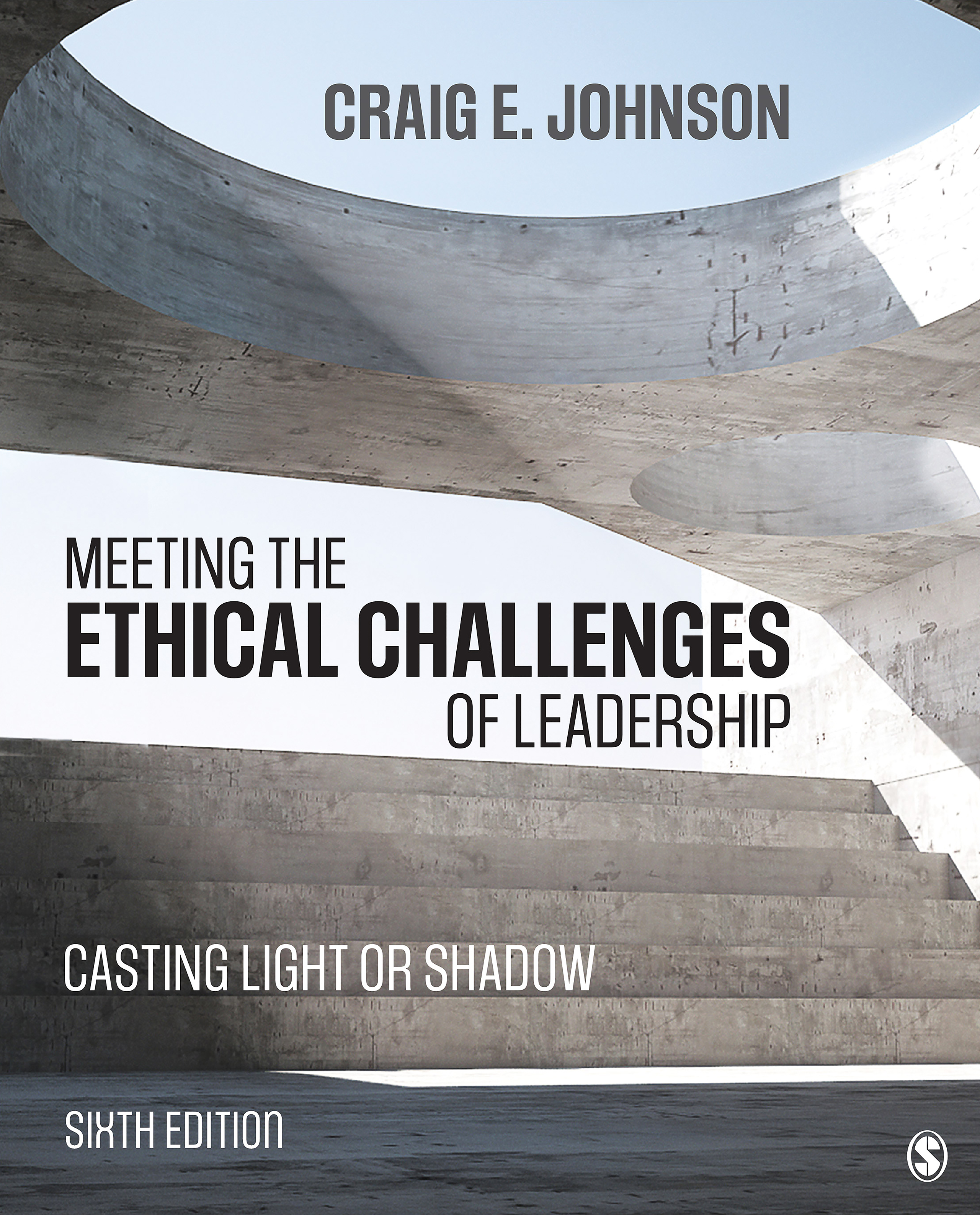 Download Ebook Meeting the Ethical Challenges of Leadership (6th ed.) by Craig E. Johnson Pdf