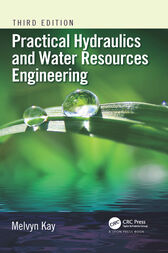 Practical Hydraulics and Water Resources Engineering