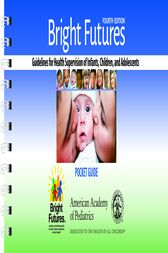 Bright Futures: Guidelines Pocket Guide by Joseph  F. Hagan