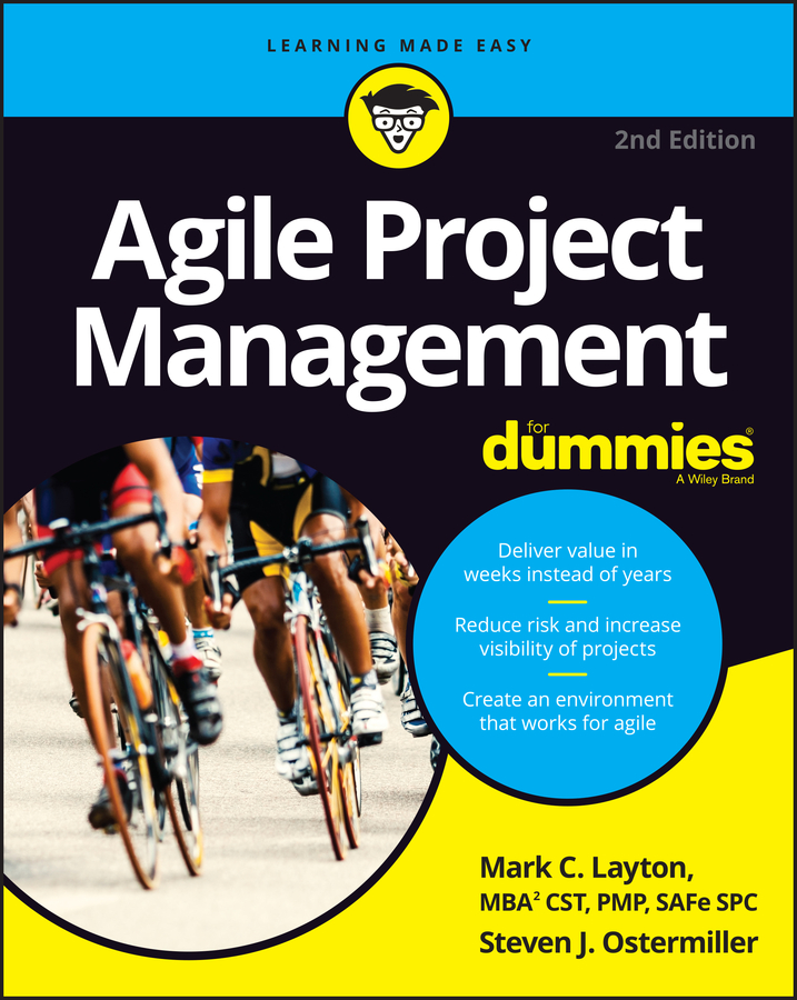 Download Ebook Agile Project Management For Dummies (2nd ed.) by Mark C. Layton Pdf