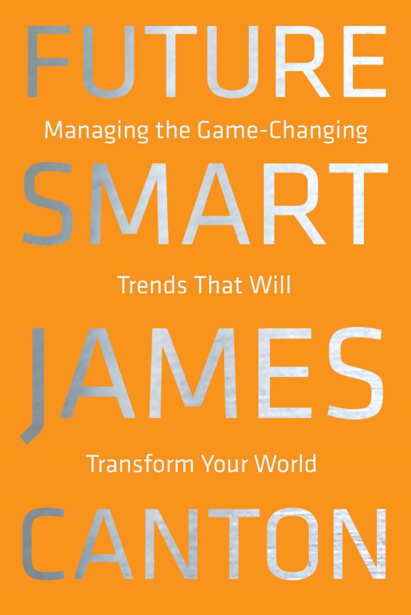 Download Ebook Future Smart by James Canton Pdf