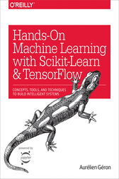 Hands-On Machine Learning with Scikit-Learn and TensorFlow by Aurélien Géron