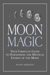 Moon Magic by Diane Ahlquist