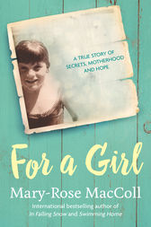 For a Girl by Mary-Rose MacColl