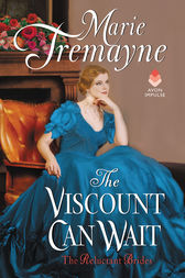 The Viscount Can Wait by Marie Tremayne