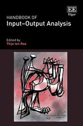 Handbook of Input–Output Analysis by Thijs ten Raa