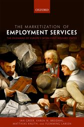 The Marketization of Employment Services by Ian Greer