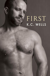 First by K.C. Wells