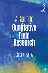 A Guide to Qualitative Field Research