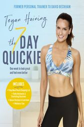 The 7 Day Quickie by Tegan Haining