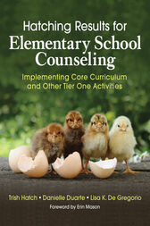 Hatching Results for Elementary School Counseling by Trish Hatch
