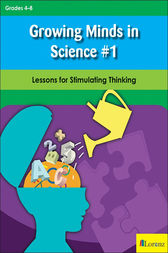 Growing Minds in Science #1: Lessons for Stimulating Thinking