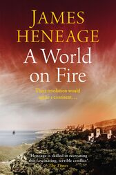 A World on Fire by James Heneage