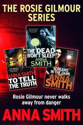 The Rosie Gilmour Series by Anna Smith
