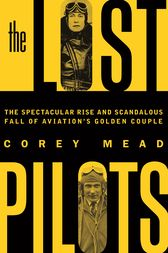 The Lost Pilots by Corey Mead