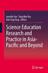 Science Education Research and Practice in Asia-Pacific and Beyond by Jennifer Yeo