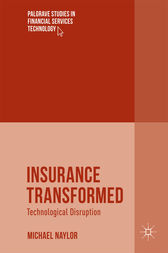 Insurance Transformed by Michael Naylor