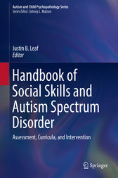 Handbook of Social Skills and Autism Spectrum Disorder by Justin B. Leaf