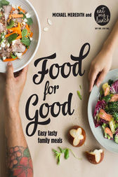 Food for Good by Lisa King